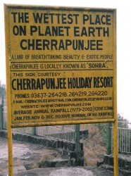 Cherrapunji, one of the wettest places on Earth.