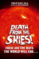 Death From the Skies by Phil Plait