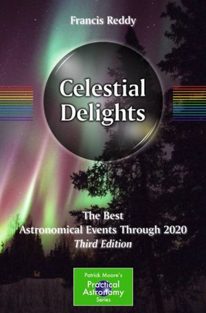 Book Review: Celestial Delights: The Best Astronomical Events Through 2020
