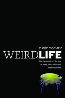 weird life