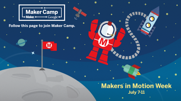 Virtual Summer Camp Alert! Maker Camp Kicks Off Today